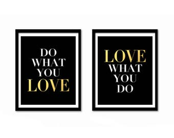 Printable Art, Inspirational Quote, Black and Gold Decor, Office Decor, Gold Wall Decor, Do What You Love, Love What You Do