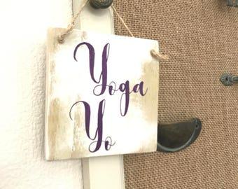 Yoga Yo, Mini Wall Decor, Mini Wall Sign, Yoga, Namaste, Chakra, Handmade Yoga Sign, Yoga Studio Decor