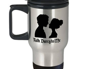 Talk Darcy to Me Funny Travel Mug Gift for Husband Boyfriend Couples Pride and Prejudice Jane Austen Lizzy Coffee Cup