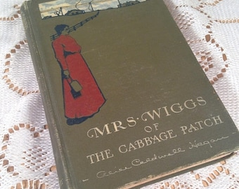 On Sale Mrs. Wiggs of the Cabbage Patch Alice Caldwell Hegan 1901