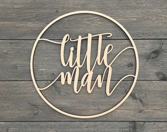 "Little Man Circle Wall Sign 12""D inches Cut Out, Hangable Art for Nursery Decor Bedroom Kids Room Teen Room Laser Cut Wood Sign Boys Wooden"