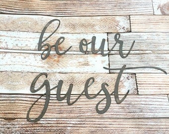 Be our guest metal word sign gallery wall sign cursive metal cutout READY TO SHIP