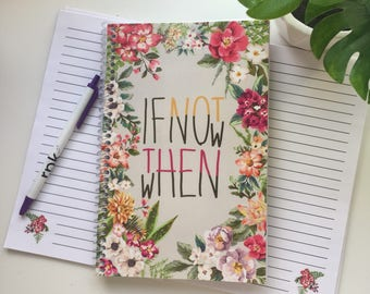 If not now then when notebook