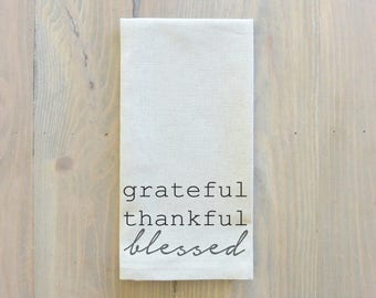 Grateful, Thankful, Blessed Napkin_table setting, tableware, place setting, housewarming gift, party, dinner, event, thanksgiving, fall