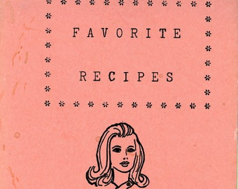 1973 Recipe Book, Published by the First Baptist Church of Vista, CA