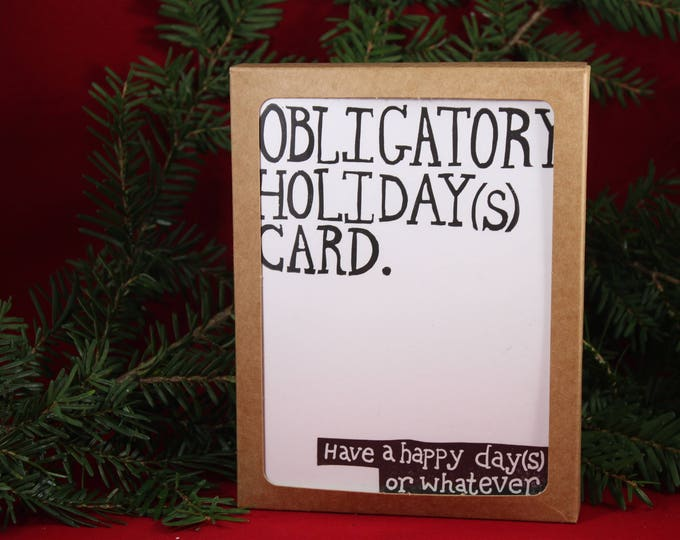 Obligatory Holiday(s) Card