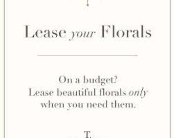Lease your Florals!