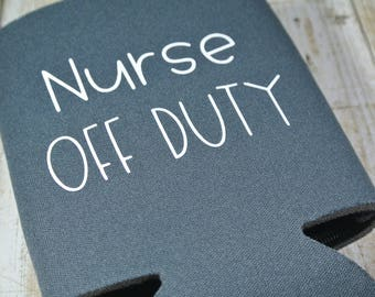 Nurse Off Duty Can Cooler