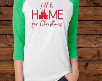 Disney I'll be HOME for Christmas - Next Level Apparel T-Shirt - Disney Vacation - Disney Family Shirt
