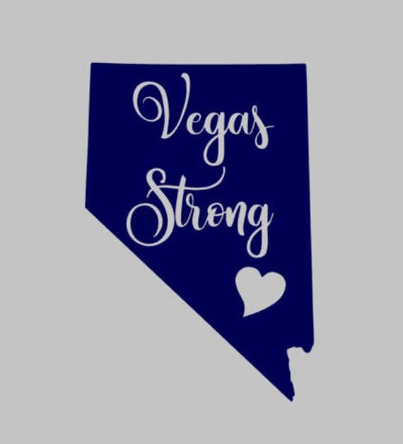 Vegas Strong Decal Vegas Decal Vegas Shooting Las Vegas - Custom vinyl decals las vegas