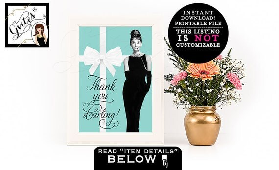 Breakfast at Tiffany's Party Decorations, Audrey Hepburn themed party supplies, thank you sign, bridal shower, birthdays, PRINTABLE 5x7