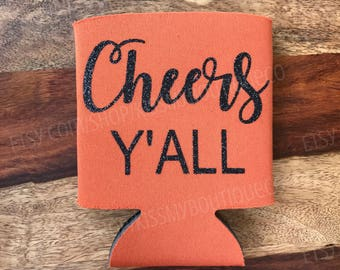 Cheers Y'all Can Cooler