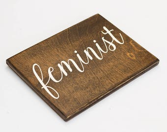 feminist sign, feminism, feminist wall decor, feminist gift, feminist office decor, feminist af, girl power, feminist art, wood sign