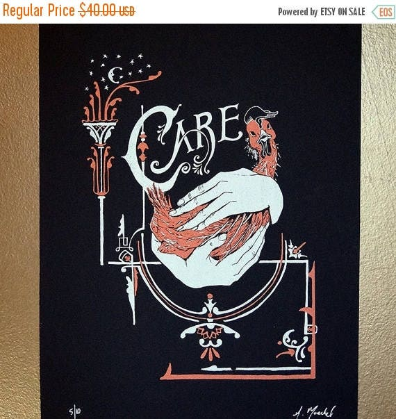 "ON SALE Silkscreen Print, 1st Edition ""Care"""