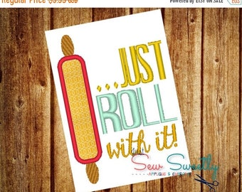 REOPENING SALE Just Roll With It Saying Applique Design - Embroidery Machine Pattern - kitchen towel
