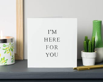Thinking of You - Condolence Card - Sympathy Card - Reassurance Card - Support Card - Get Well Card - Bad News Card - I'm Here For You