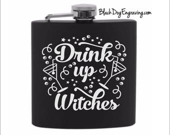 Drink Up Witches Halloween Flask - Ladies Flask - Halloween Witch Flask - Halloween Hip Flask