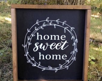 Home Sweet Home, farmhouse style