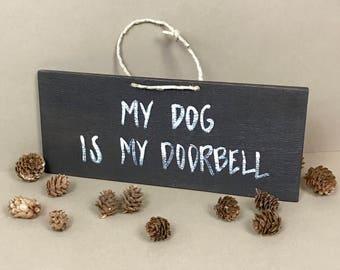 Dog Sign, Pet Pamperer Gifts, Rustic Dog Sign, Welcome Dog Sign, Dog Doorbell Sign, Dog Lover Sign, Funny Dog Sign, Dog Lover Gift