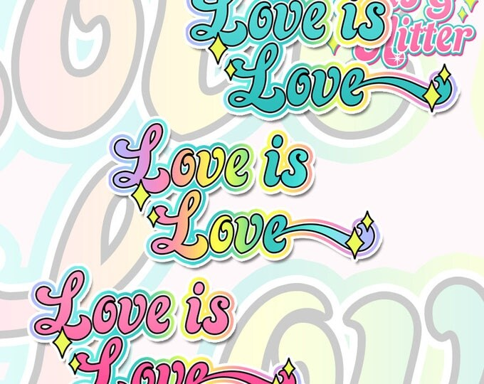Love is Love, Choice of Colours, Gay Pride Holographic Sticker