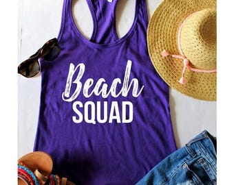 July Sale Ready to ship, Beach Squad Fitted Racerback Tank Top, XS-2XL, Bachelorette Party Shirts, Wine Tasting Trip, Gift For Her, Beach Ap