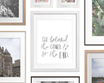 Art Print - She believed she could and so she did | Girl empowerment quote, Watercolor Hand Lettering Quote, Goals