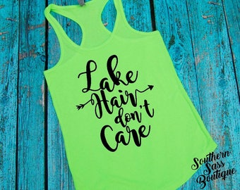 Lake hair don't care, Lake shirt, Lake tank, Tank top, Summer shirt, Women's clothing, Fun tank top, Workout tank, Custom shirt,