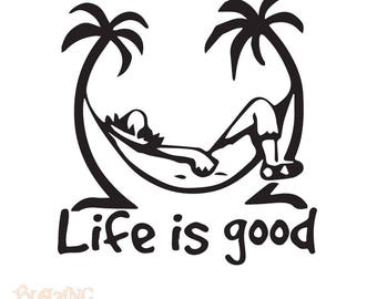 Life Is Good – Vinyl Car Sticker Decal