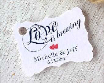 Love is brewing , customized tags, coffee/tea favors, bridal shower, engagement party , wedding favor tags- set of 30(tg53)