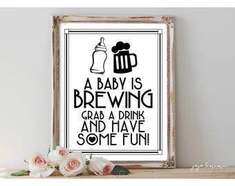 Instant 'A baby is BREWING Grab a drink and have some fun!' Printable Event Sign Baby Shower Drink Table Black and White Size Options