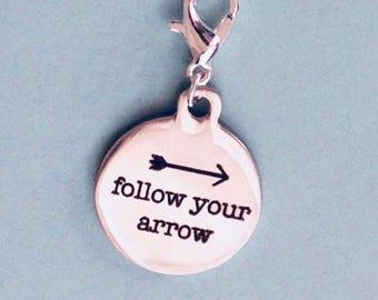 Follow Your Arrow Charm