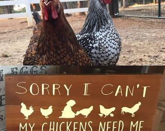 Chickens Need Me - Small/Medium Sign