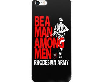 Be A Man Among Men Rhodesian Army iPhone Case