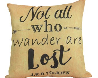 Not All Who Wander | Pillow Cover | Not All Who Wander are Lost Quote | Throw Pillow | JRR Tolkien | Tolkien Quotes | Lord of the Rings