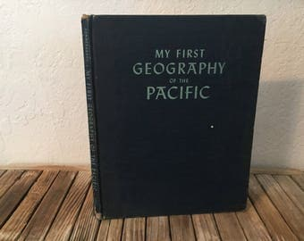 Vintage Book Titled My First Geography Of The Pacific 1944 Little Brown and Company
