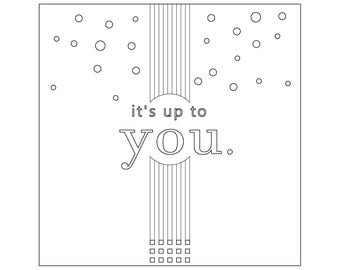 Color Your Own | It's Up To You
