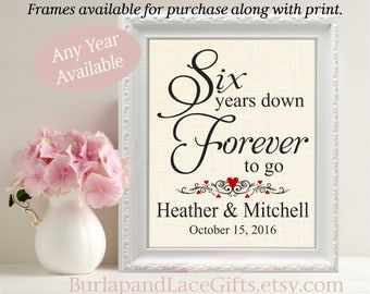 6th Anniversary Gift to wife, 6, 6th, 6 Years Down - Forever to Go, Personalized Print, Gift to Wife, Gift to Husband, 6 Years Together(208)
