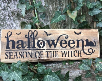 Halloween Season of the Witch ( Reclaimed Wood )