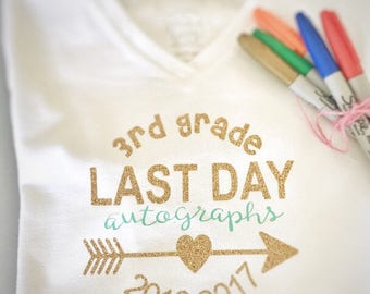 Last Day Autograph Shirt, Grades 1-4, Sizes XS-XL