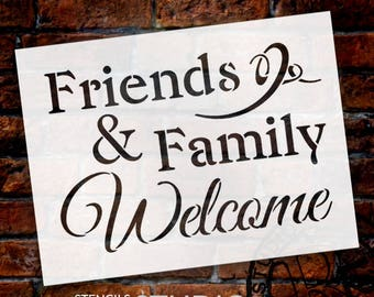 Friends and Family Welcome - Word Stencil - Select Size - STCL1229  by StudioR12