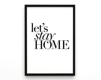Let's Stay Home, Inspirational Print, Home Decor Print, Wall Art, Bedroom Wall Decor, Typographic Art, Xmas, Poster, Typographic Print, Home
