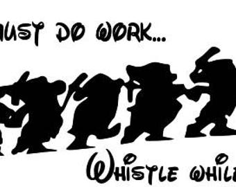SVG, disney, if you must do work whistle while you work, seven dwarfs, snow white, cut file, printable, cricut, silhouette, instant download