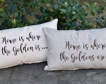 Home is Where the Golden is Throw Pillow - Accent Pillow Cover - Dog Lover Gift by Three Spoiled Dogs