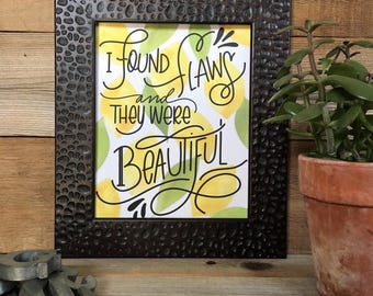 Beautiful Print, Lemons, Quote, Hand Lettered, Hand Drawn, Encouragement, Print, Illustrated