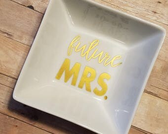 Future Mrs. Square Ring Dish - 5 by 5 inch Square Ring Dish - Trinket Dish - Bride Gift - Wedding Gift - Engagement Gift