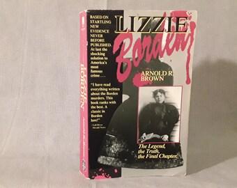 Lizzie Borden Paperback Book, Axe Murder Case, 1992, Arnold R. Brown, True Crime Book, Lizzy Borden