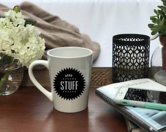 Good Stuff Mug, Good Stuff Coffee Mug, Good Stuff, Coffee Mug, Personalized Mug, Custom Coffee Mug, Mug, Funny Mug