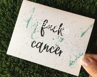 Fuck Cancer Card - Cancer Awareness - Breast Cancer Card - Cancer support - I'm sorry - Cancer sucks card - Sympathy Card - Cancer Card