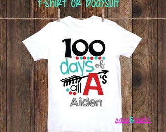100 Days of All A's 100th day of school celebration T-Shirt Shirt One Piece Bodysuit Personalized Name Custom Boy Girl