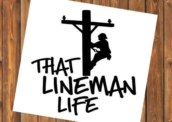 Free Shipping-That Lineman Life, Lineman Wife Yeti Rambler Decal, Yeti, Laptop Sticker, Oilfield Wife, Newlywed Car Sticker Decal